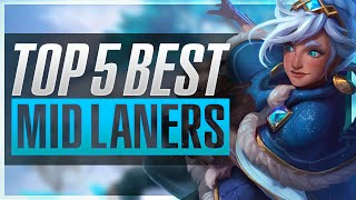 TOP 5 BEST MID LANERS | Patch 6.13 - League of Legends