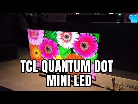 A Closer look at the new TCL 8 Series and 6 Series 4K QLED TVs