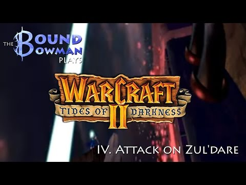 Let's Play Warcraft II: Tides of Darkness - Mission IV. Attack on Zul'Dare