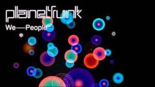 Planet Funk - We People