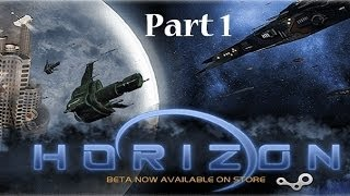Horizon Let's Try 4X Space  Part1