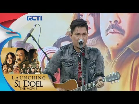 "LAUNCHING SI DOEL THE MOVIE - Armada ""Si Doel Anak Betawi"" [31 Juli 2018]"