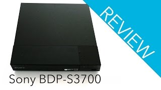 Sony BDP-S3700 Blu-ray Player Review