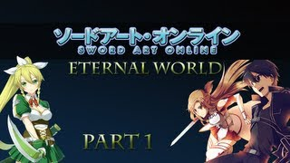 [Sword Art Online Eternal World] - Part 1 + Download