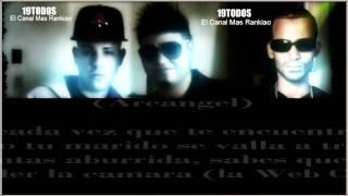 "Web Cam Remix (Letra) ""Farruko Ft Arcangel - Kendo Kaponi"" (2011) HD"