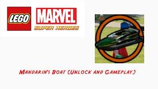 Lego Marvel Super Heroes: Mandarin's Boat (Unlock and Gameplay)