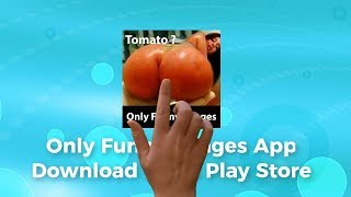 Most Funny Images App On The Google Play Store