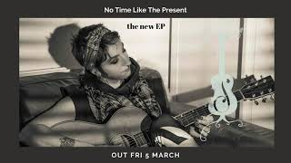No Time Like The Present Teaser