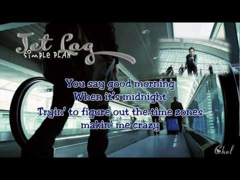 Jet Lag (karaoke/instrumental) - Simple Plan  (lyrics on screen)