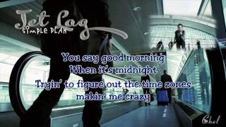 Jet Lag (karaoke/instrumental) - Simple Plan (lyrics on screen)