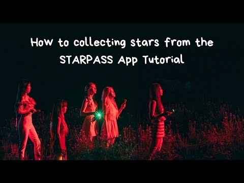 [Tutorial]How to collecting stars from the STARPASS App
