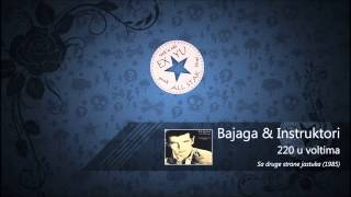Bajaga & Instruktori-220 u voltima (HD)