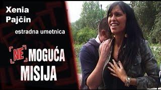 Repeat youtube video Nemoguća misija - Xenia Pajčin
