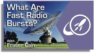 What Are Fast Radio Bursts? A Big Mystery in Astronomy