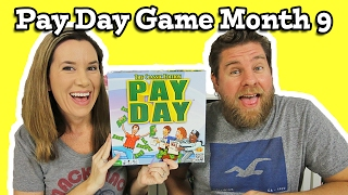 Pay Day Game Month 9