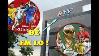 HTV sẵn sàng chi TIỀN TỶ mua bản quyền World Cup 2018 cùng VTV