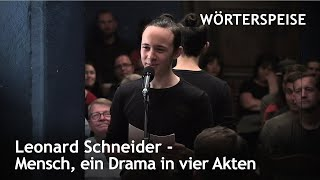 Leonard Schneider – Mensch, ein Drama in vier Akten