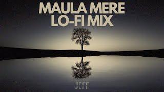 Maula Mere Lo-Fi Flip - Jeff 🌊🌊
