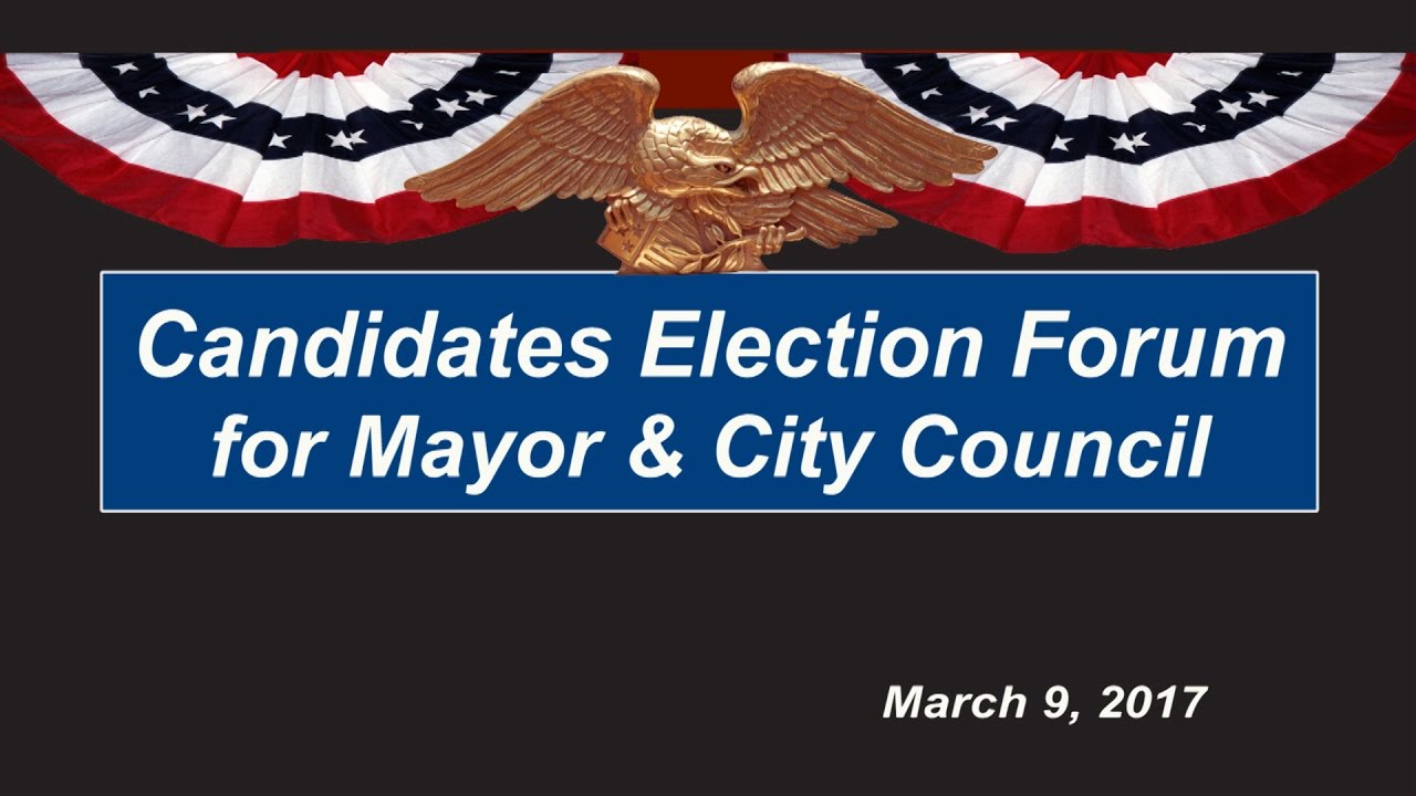 Download Candidates Election Forum - Mayor & City Council Districts 1, 3, & 5