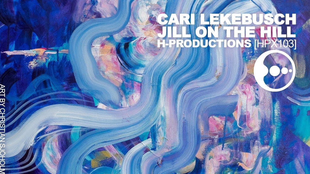 7965cf4f Cari Lekebusch - Jill On The Hill (H-Productions, HPX103) - YouTube