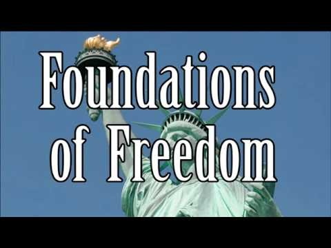 Foundations of Freedom, Video 1: Introduction