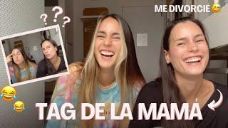 Tag de la Mamá 2.0 Ft Alejandra Sandoval 👸🏻 (Mi mamá ❤️)