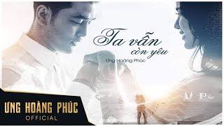 Ta Vẫn Còn Yêu - Ưng Hoàng Phúc ft. Kim Cương (Wedding MV)