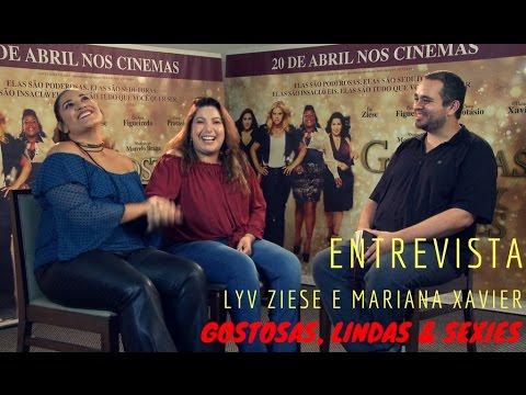 Entrevista com Lyv Ziese e Mariana Xavier (Gostosas, Lindas & Sexies)