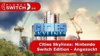 Cities: Skylines (Switch) - Angezockt