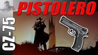 El Pistolero Del Capeta: CZ-75 (Melhor Pistola)