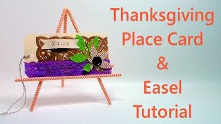Thanksgiving Place Card And Easel Tutorial