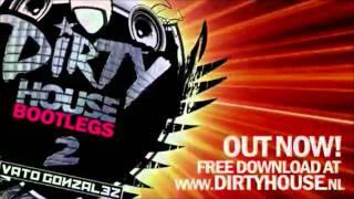 666   Bomba Vato Gonzalez Dirty House Bootleg 12 Min