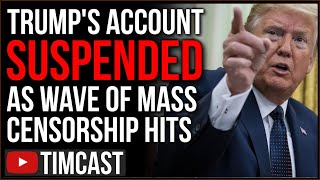Trump's Account Suspended As Wave Of Censorship Sweeps Across Internet Banning Pro-Trump Voices