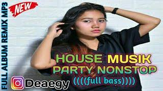 HOUSE MUSIK NONSTOP MP3 |REMIX LAGU MALAYSIA FULL BASS