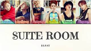 Beast (비스트) - Suite Room (스위트 룸) (Color Coded Lyrics Han/Rom…