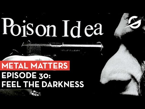 Metal Matters Podcast #30: Classic Records Poison Idea Feel the Darkness