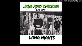 vuclip Lil Chicken x Jigg x Dawg Brothers Type Beat - Long Nights