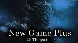 Скачать Dark Souls 3 10 Things To Do Before NG