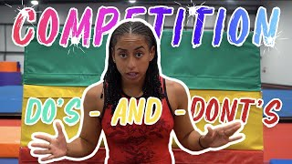 Competition Do's & Dont's!