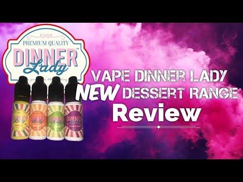 Vape Dinner Lady | NEW Dessert Range 4 Juice Review