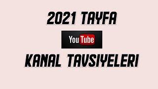 2021 Tayfa İçin Tavsiye Edilen Youtube Kanalları