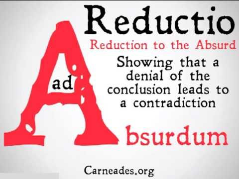 Reductio Ad Absurdum (Ninety Second Philosophy) - YouTube