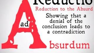 Reductio Ad Absurdum (Ninety Second Philosophy)