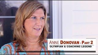 Anne Donovan Olympian & Coaching Legend Part 2 || SIXFOOTSPORTS