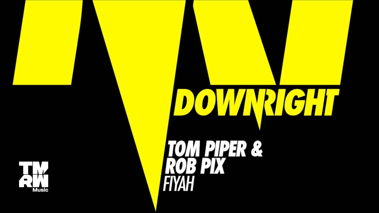 Download Tom Piper & Rob Pix - Fiyah