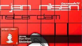 Ørjan Nilsen - Amsterdam (Original Mix)