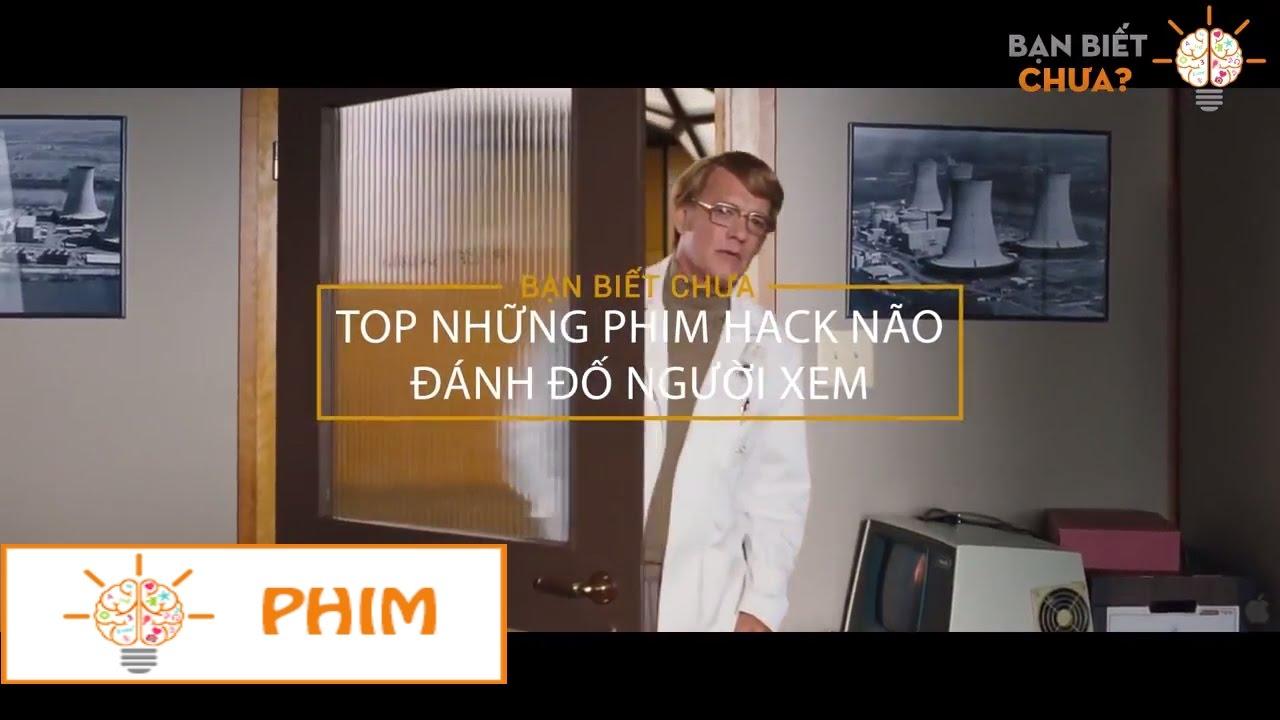 Top những phim hack não đánh đố người xem