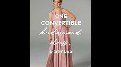 The Ultimate Convertible Bridesmaids Dress