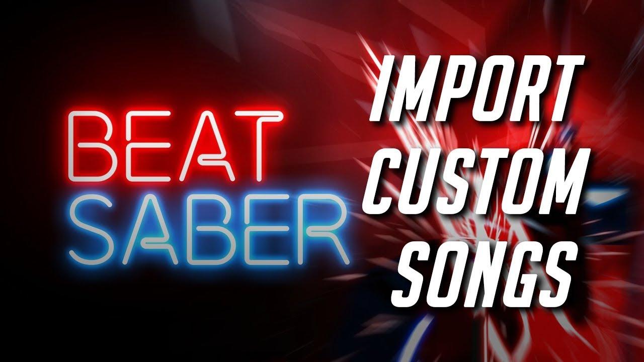 Beat Saber - import custom songs mod tutorial