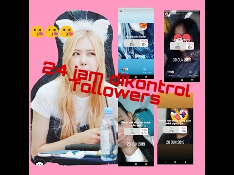 24 Jam Dikontrol Followers..??!!